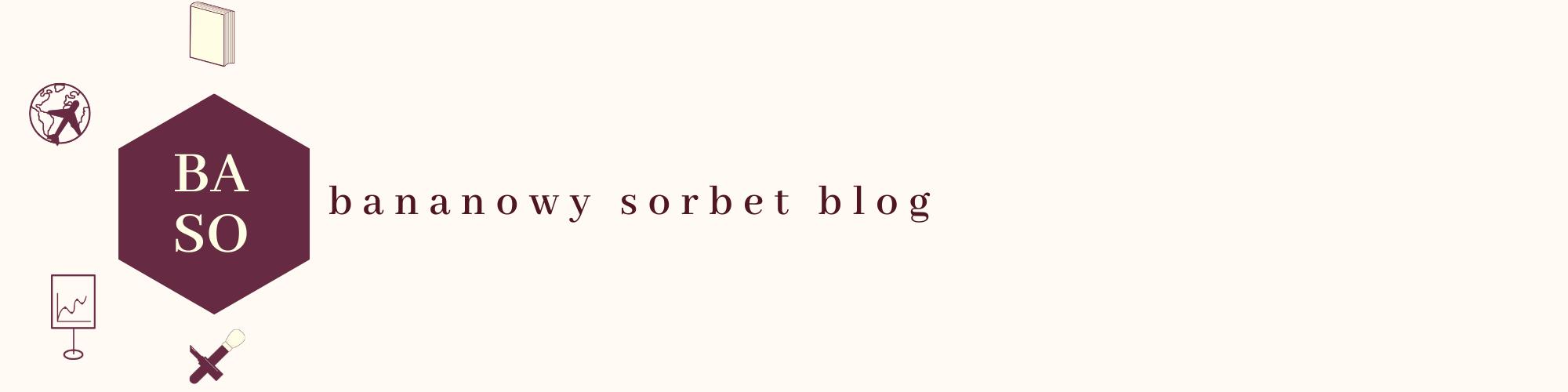 Bananowy Sorbet Blog