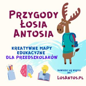 Mapy edukacyjne dla przedszkolaka - Przygody Łosia Antosia
